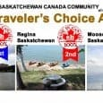 "2014 Traveler's Choice Awards Most Visited/Popular Communities Back to 2014 Traveler's Choice Award Winners SASKATCHEWAN, CANADA Saskatchewan, Canada – sometimes referred to as ""The Prairies"", """"The Bread Basket of Canada"" […]"