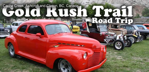 Cache Creek Classic Cars, Cowboys and Antiques Myroad trip on the Gold Rush Trail. Cache Creek, BC is a small community located on the Gold Rush Trail in the Thompson-Shuswap […]