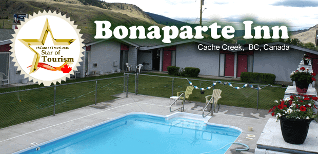 "Cache Creek Motel – Bonaparte Inn Cache Creek, BC ""Star of Tourism"" ""Sean and his staff at the Bonaparte Inn made my stay in Cache Creek, BC one of the […]"