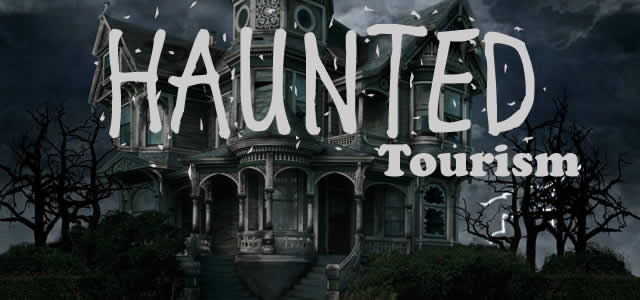 Haunted Tourism