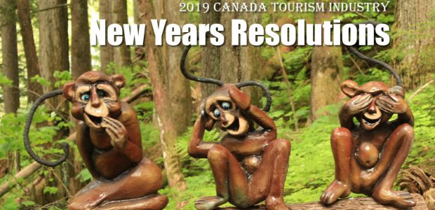 """Canada Tourism New Years Resolutions 10 New Year Resolutions for Canada Tourism """"If the tourism industry in Canada was an actual person what would their New Years Resolutions be for […]"""