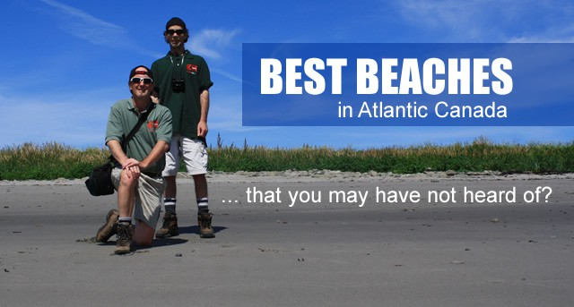 Best Beaches in Atlantic Canada