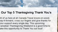 Canadian Thanksgiving Weekend Monday, October 14, 2019 All of us here at eh Canada Travel knock-on-wood, pay-it-forward, cross our fingers and give thanks for your support every single day and, on […]