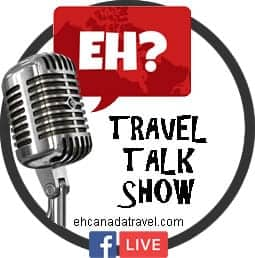 eh/ canada travel talk show