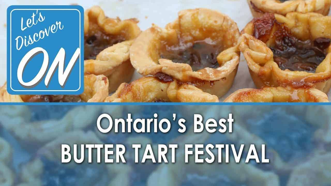 Ontario's BEST BUTTER TART FESTIVAL in Midland - Let's Discover ON