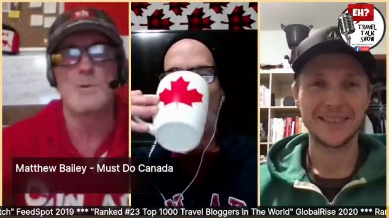 EH? Travel Talk Show - Episode 1 - eh Canada Travel from Self Isolation